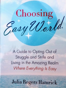 "This book epitomizes everything that is wrong with the cult of positive thing. Her solution to everything? This mantra: ""I choose to live in Easy World, where everything is easy."" It's laughable, it's ridiculous, and I'm throwing this book (lent to me) away."